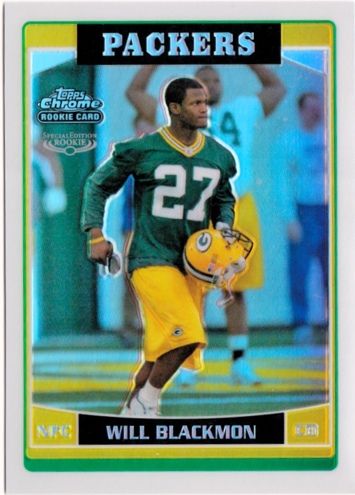 2006 Topps Chrome Special Edition Rookies #239 Will Blackmon NM-MT Packers