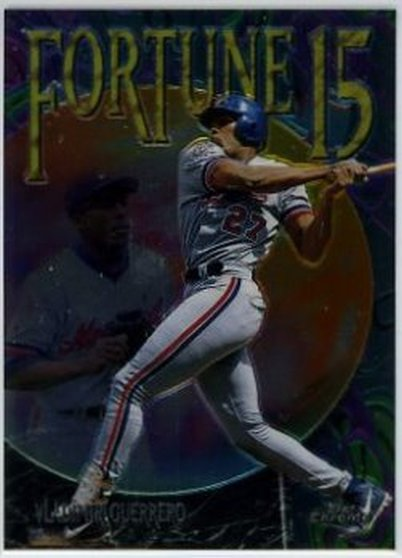 1997 Topps Chrome Fortune 15 #FF6 Vladimir Guerrero NM-MT Expos
